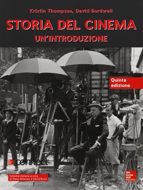 Storia del cinema. Un'introduzione. Con connect - Kristin Thompson,David Bordwell - copertina