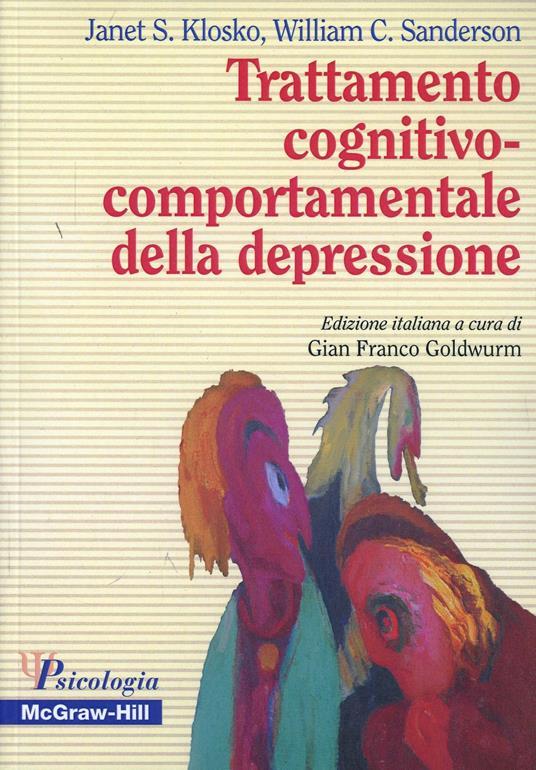 Trattamento cognitivo-comportamentale della depressione - Janet S. Klosko,William C. Sanderson - copertina