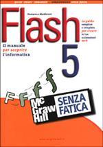 Flash 5 senza fatica