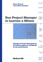 Due project manager in tournée a Milano