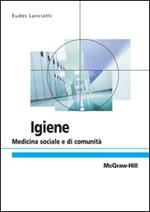 Igiene. Medicina sociale e di comunità