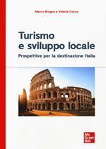 Turismo e sviluppo locale.Prospettive per la destinazione Italia