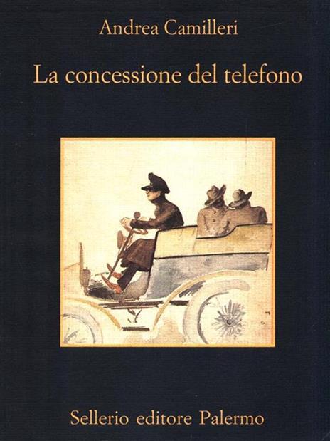 La concessione del telefono - Andrea Camilleri - 2