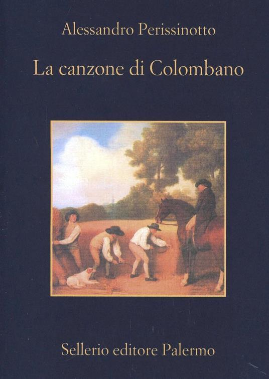 La canzone di Colombano - Alessandro Perissinotto - copertina
