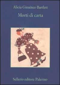 Morti di carta - Alicia Giménez-Bartlett - copertina