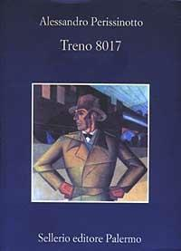 Treno 8017 - Alessandro Perissinotto - copertina
