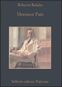 Monsieur Pain - Roberto Bolaño - copertina