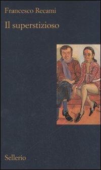 Il superstizioso - Francesco Recami - copertina