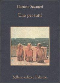 Uno per tutti - Gaetano Savatteri - copertina