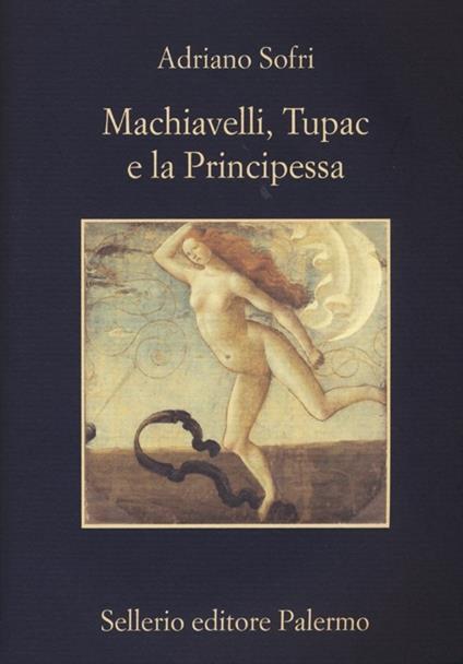 Machiavelli, Tupac e la Principessa - Adriano Sofri - copertina