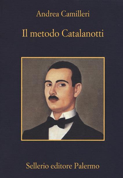 Il metodo Catalanotti - Andrea Camilleri - copertina