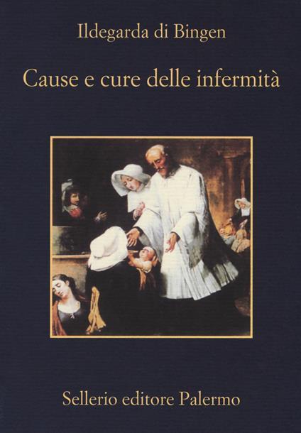 Cause e cure delle infermità - Ildegarda di Bingen (santa) - copertina