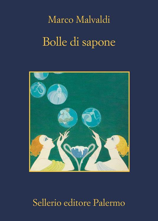 Bolle di sapone - Marco Malvaldi - copertina