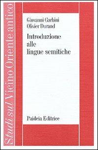 Introduzione alle lingue semitiche - Giovanni Garbini,Olivier Durand - copertina