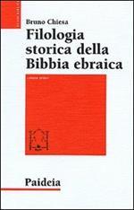 Filologia storica della Bibbia ebraica. Vol. 1: Da Origene al Medioevo.