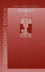 Vangelo di Marco. Vol. 2