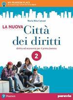 La nuova città dei diritti. Con e-book. Con espansione online. Vol. 2