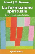 La formazione spirituale. Seguire i movimenti dello spirito