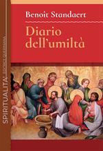 Diario dell'umiltà. Nuova ediz.