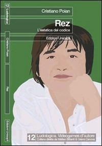 Rez. L'estetica del codice, l'arte del videogioco - copertina