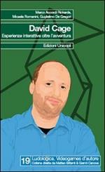 David Cage. Esperienze interattive oltre l'avventura