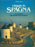 Viaggio in Spagna. Un itinerario alla frontiera d'occidente