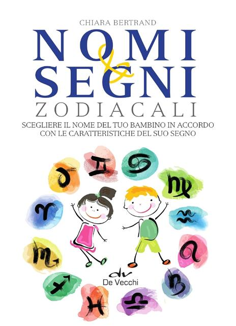 Nomi e segni zodiacali - Chiara Bertrand - copertina