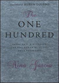 The one hundred. Cento capi e accessori che una donna di classe deve possedere - Nina Garcia - 3