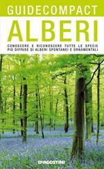 Alberi. Conoscere e riconoscere tutte le specie più diffuse di alberi spontanei e ornamentali