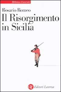 Il Risorgimento in Sicilia - Rosario Romeo - copertina