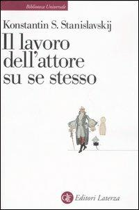 Il lavoro dell'attore su se stesso - Konstantin S. Stanislavskij - copertina