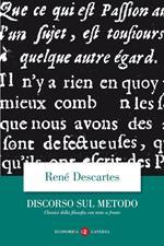 Discorso del metodo. Testo francese a fronte