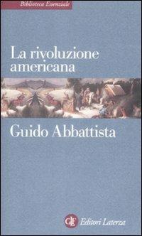 La rivoluzione americana - Guido Abbattista - copertina
