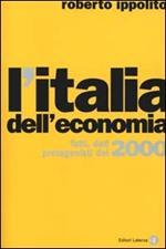 L' Italia dell'economia. Fatti, dati, protagonisti del 2000