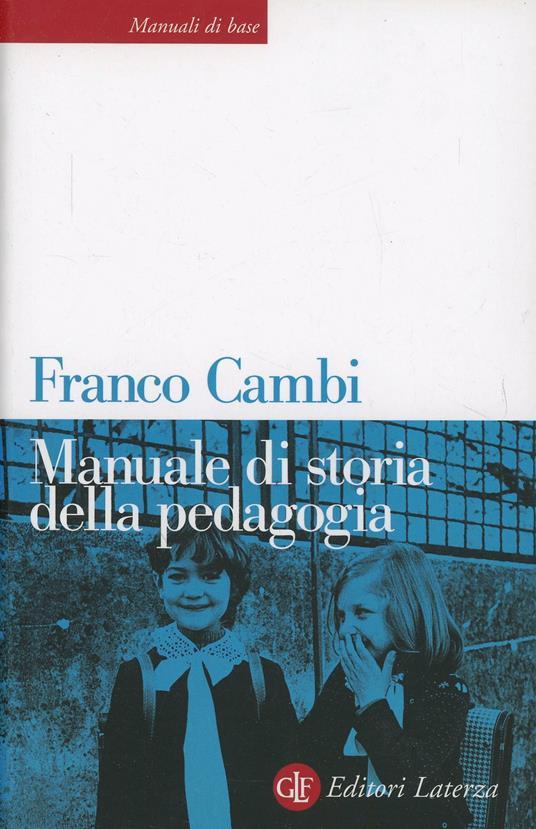Manuale di storia della pedagogia - Franco Cambi - copertina