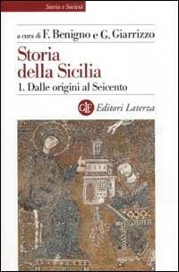 Storia della Sicilia. Vol. 1: Dalle origini al Seicento. - copertina