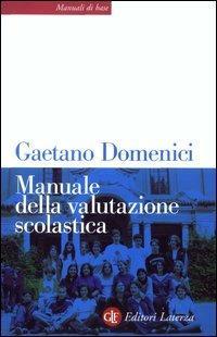 Manuale della valutazione scolastica - Gaetano Domenici - copertina