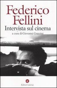 Intervista sul cinema - Federico Fellini - copertina