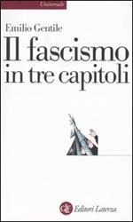Il fascismo in tre capitoli