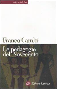 Le pedagogie del Novecento - Franco Cambi - copertina