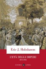 L' età degli imperi 1875-1914
