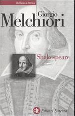 Shakespeare. Genesi e struttura delle opere