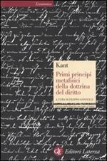 Primi principi metafisici della dottrina del diritto. Testo tedesco a fronte