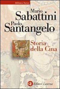 Storia della Cina - Mario Sabattini,Paolo Santangelo - copertina