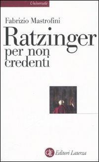 Ratzinger per non credenti - Fabrizio Mastrofini - 2