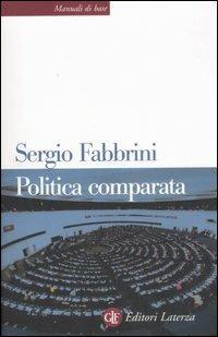 Politica comparata. Introduzione alle democrazie contemporanee - Sergio Fabbrini - copertina