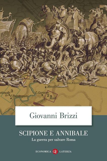 Scipione e Annibale. La guerra per salvare Roma - Giovanni Brizzi - copertina