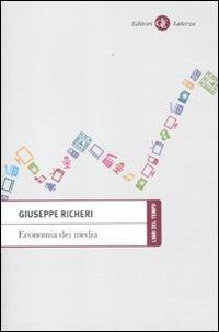 Economia dei media - Giuseppe Richeri - copertina