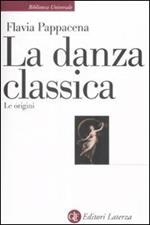 La danza classica. Le origini