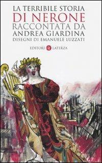 La terribile storia di Nerone - Andrea Giardina - copertina